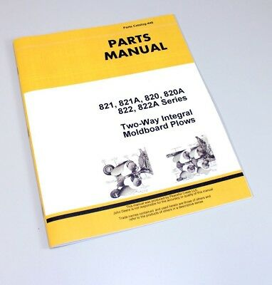 Parts Manual For John Deere 820 821 822 2-way Integral Moldboard Plow Catalog