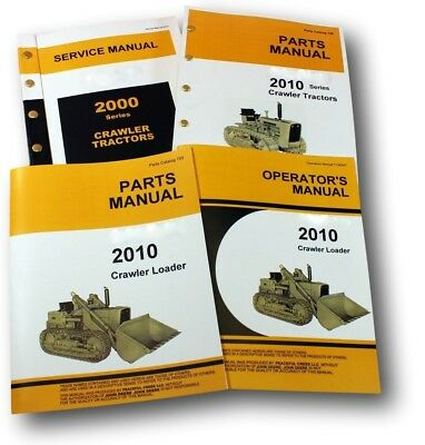 Service Manual Set For John Deere 2010 Crawler Loader Parts Owners Operator