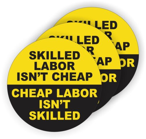 (3) Skilled Labor Isnt Cheap Hard Hat Stickers | Funny Welding Helmet Decals USA