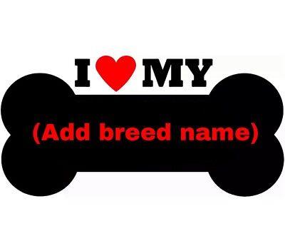 I Love My (BREED NAME) dog window vinyl decal Stickers Puppy Paw K9
