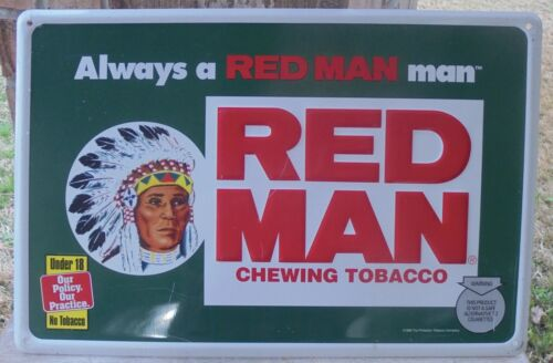 """NOS 1996 Vintage Red Man Always a Red Man Man Chewing Tobacco Sign 17x11"""""""