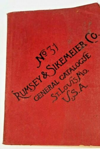 Rumsey & Sikemeier Co. St. Louis, MO  No. 31 1884(?) Soft Cover Catalogue