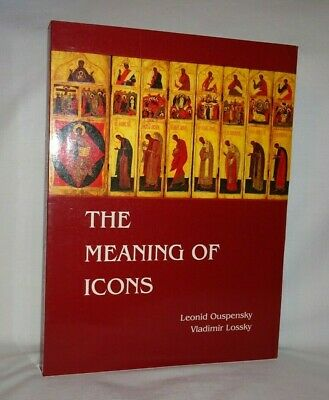 THE MEANING OF ICONS by Leonid Ouspensky & Vladimir Lossky (1999, Paperback)