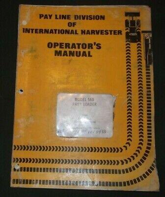 International 560 Pay Loader Operator Operation Maintenance Manual Book