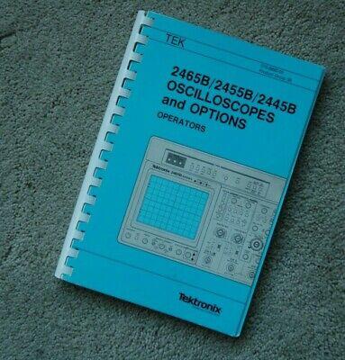Tektronix 2465b 2445b 2455b Original User Manual 070-6860-00 Paper Manual