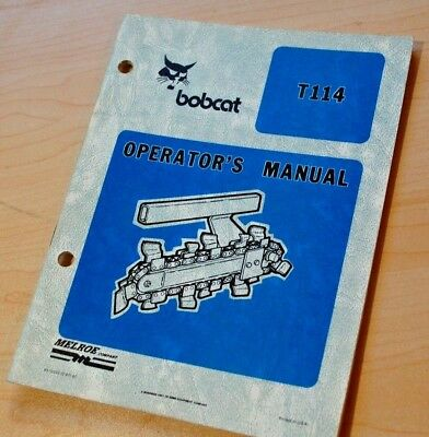 Bobcat T114 Walk Behind Trencher Owner Operation Maintenance Operator Manual 114