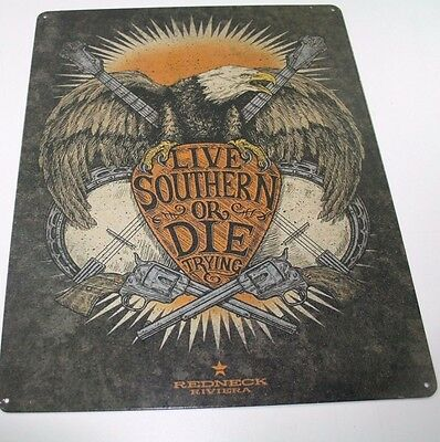 Vintage Replica Tin Metal Sign live southern or die trying redneck army guns