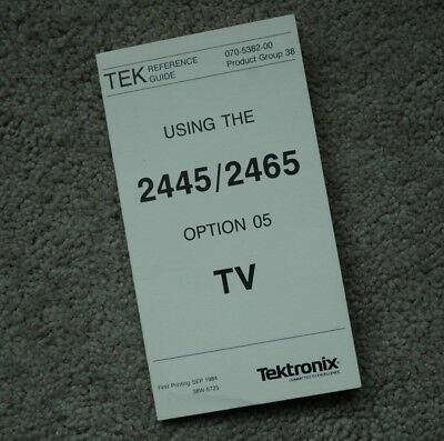 Tektronix 2445 2465 Option 05 Tv Quick Reference Guide Parts Number 070-5382-00