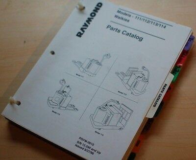 Raymond 111 112 113 114 Electric Lift Walkie Reach Truck Parts Manual Book List