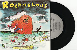 ROCKMELONS-WHATS-IT-GONNA-BE-7-45-VINYL-RECORD-PIC-SLV-1988