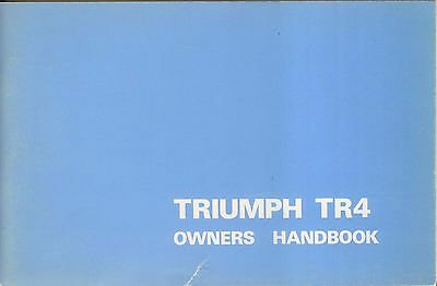 Triumph TR4 Original Owners Handbook Pub. No. 510326 6th edition