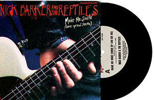 NICK-BARKER-THE-REPTILES-MAKE-ME-SMILE-7-45-VINYL-RECORD-PIC-SLV-1989