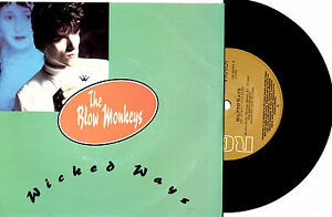 THE-BLOW-MONKEYS-WICKED-WAYS-7-45-RECORD-PIC-SLV-1986