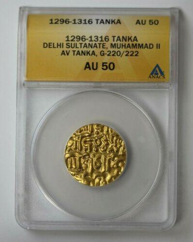 1296-1316 India Tanka Delhi Sultanate, Muhammad II G-220/222 ANACS AU 50 #68356