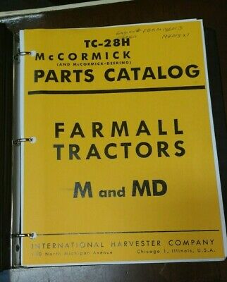 Farmall Tractors M And Md Parts Catalog Printed Manual In 3-ring Binder Tc-28h