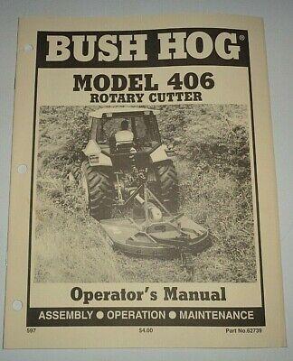 Bush Hog 406 Rotary Mower Cutter Operators Maintenance Manual Original 597