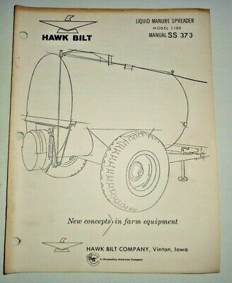 Hawk Bilt 1100 Liquid Manure Spreader Operators Owners Parts Manual Ss373