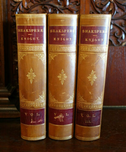 The Works of William Shakespeare, illustrated, 3 Vol, edited by Charles Knight