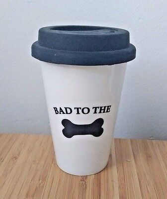 Bad To The Bone travel ceramic to go mug tumbler cup coffee dog pet FREE SHIP
