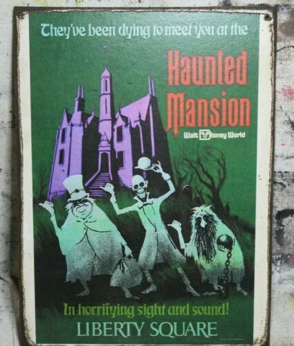 HAUNTED MANSION LIBERTY SQUARE Handmade Disney World vintage sign