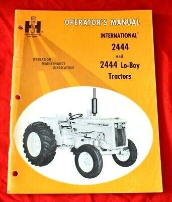 International Harvester 2444 2444 Lo Boy Tractor Owners Operators Manual 1969