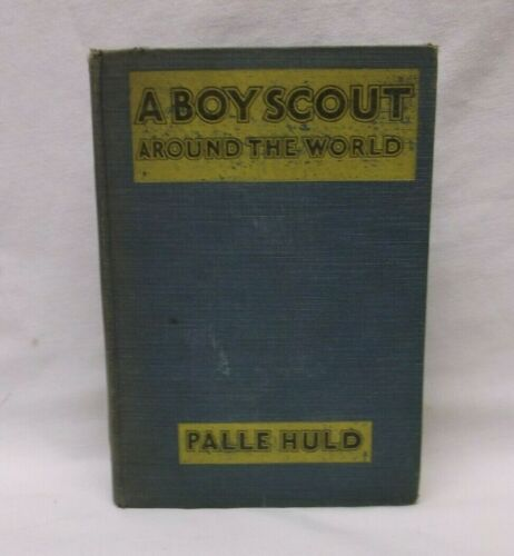 A Boy Scout Around The World Book 1929 Palle Huld