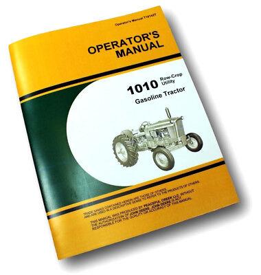 Operators Manual For John Deere 1010 Row Crop Tractor Owners Gas Carburetor