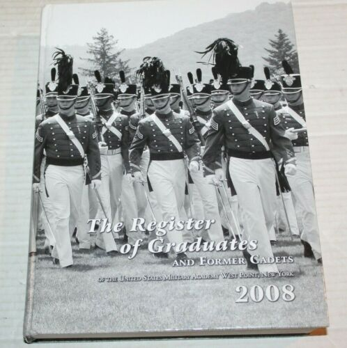 US Military Academy West Point New York Register of Graduates Former Cadets 2008