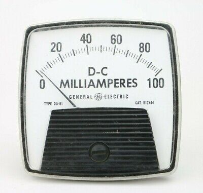Vintage General Electric Dc Milliamperes Panel Meter Range 0 To 100