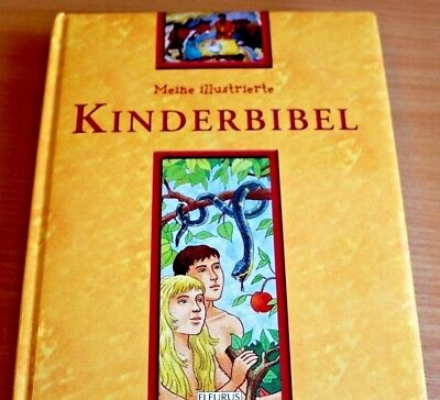 Die Bibel - Meine illustrierte Kinderbibel Ab 4 Jahre. - Christliche - NEU 2004 (Kinder, Christliche Musik)