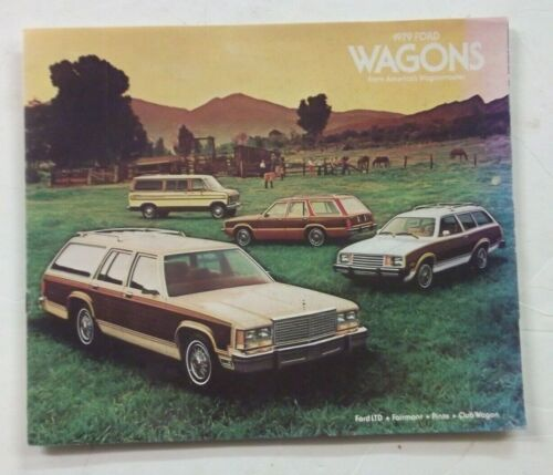 1979 Ford LTD, Fairmont, Pinto Station Wagons Color Brochure