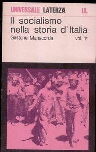 il-SOCIALISMO-nella-STORIA-d-039-ITALIA-gastone-manacorda-laterza-vol-1