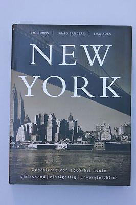 Burns, Ric - James Sanders - Lisa Ades - New York. Die illustrierte Geschichte