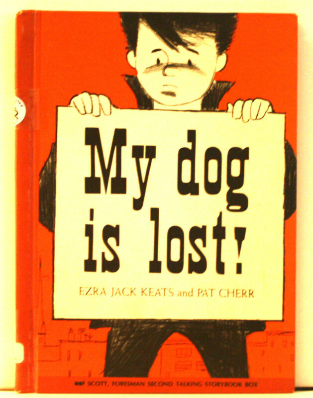 My dog is lost! by Ezra Jack Keats and Pat Cherr (Hardcover, 1960) RARE BOOK