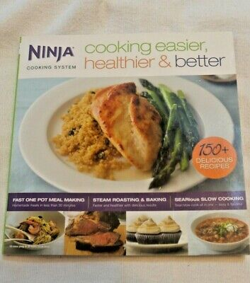 Ninja Easier, Healthier, & Better Cooking System 150 Recipe Book-- FREE