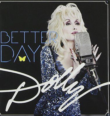 Dolly Parton   Better Day  CD    (Brand New)