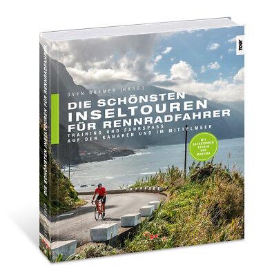 Die schönsten Inseltouren Rennradfahrer Training Kanaren und im Mittelmeer Buch
