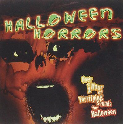 Halloween Horrors, Audio CD, Over 1 Hour of Terrifying Sounds for Halloween, - Horror Sounds For Halloween
