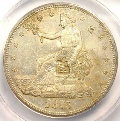 1875-CC Trade Silver Dollar T$1 Coin - Certified ANACS AU50 Details Chop Marks !