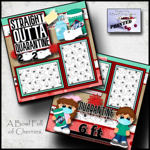 STRAIGHT OUT OF QUARANTINE ~ 2 premade scrapbook pages layout paper CHERRY #0139
