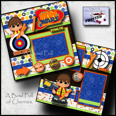 NERF GUNS ~ 2 PREMADE SCRAPBOOK PAGES Paper printed layout TOYS boy ~ BY CHERRY