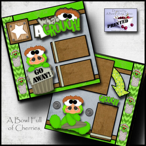 WHAT A GROUCH 2 premade scrapbook pages paper SESAME STREET OSCAR CHERRY  #0005