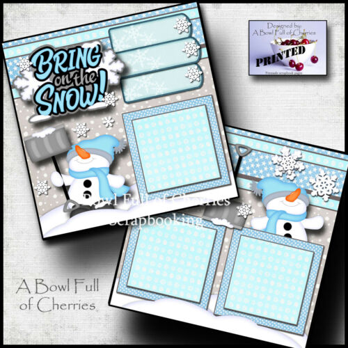 BRING ON THE SNOW winter 2 premade scrapbook pages paper printed BY CHERRY #0123
