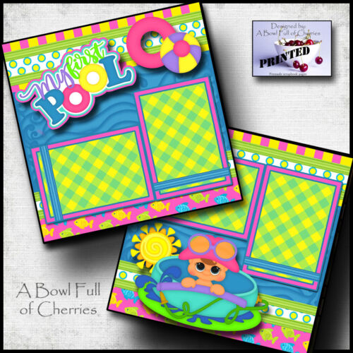 MY FIRST POOL ~ 2 premade scrapbook pages BABY GIRL paper piecing CHERRY #0061