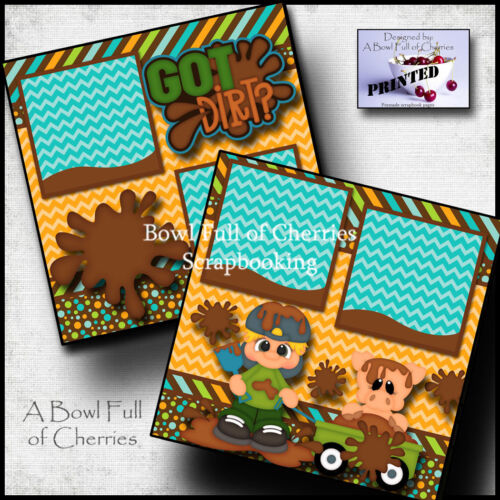 GOT DIRT? boy mud 2 premade scrapbook pages layout printed paper piecing Cherry
