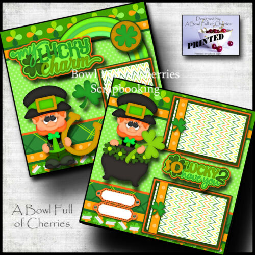 LUCKY CHARM ~ 2 premade scrapbook pages ST. PATRICKS paper piecing CHERRY #0052
