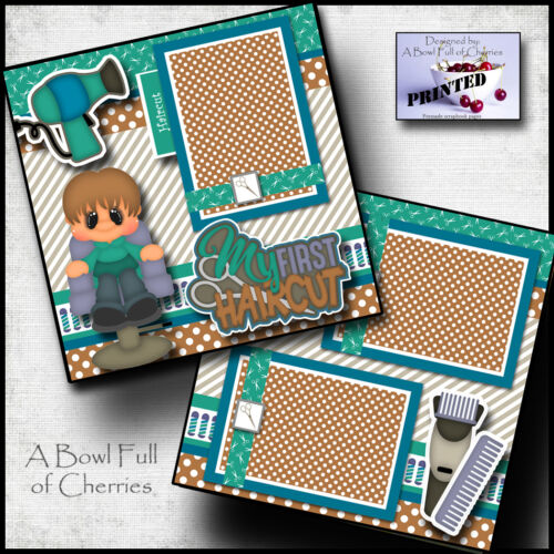 MY FIRST HAIRCUT ~ BOY ~ printed 2 premade scrapbook pages paper LAYOUT  CHERRY