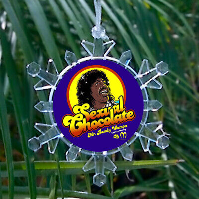Coming To America Sexual Chocolate Snowflake lit Holiday Christmas Tree Ornament](Christmas Chocolates)