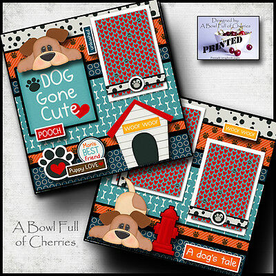 DOG GONE CUTE 2 premade scrapbook pages paper printed 4 ALBUM LAYOUT PET - Scrapbook Pages