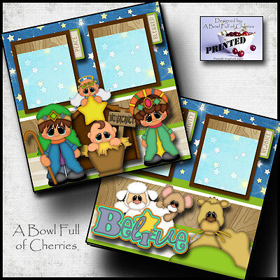 BELIEVE ~ NATIVITY ~ CHRISTMAS 2 premade scrapbook pages paper printed ~ CHERRY